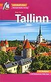 Tallinn MM-City Reiseführer Michael Müller Verlag: Individuell reisen mit vielen praktischen Tipps und Web-App mmtravel.com